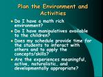 plan the environment and activities