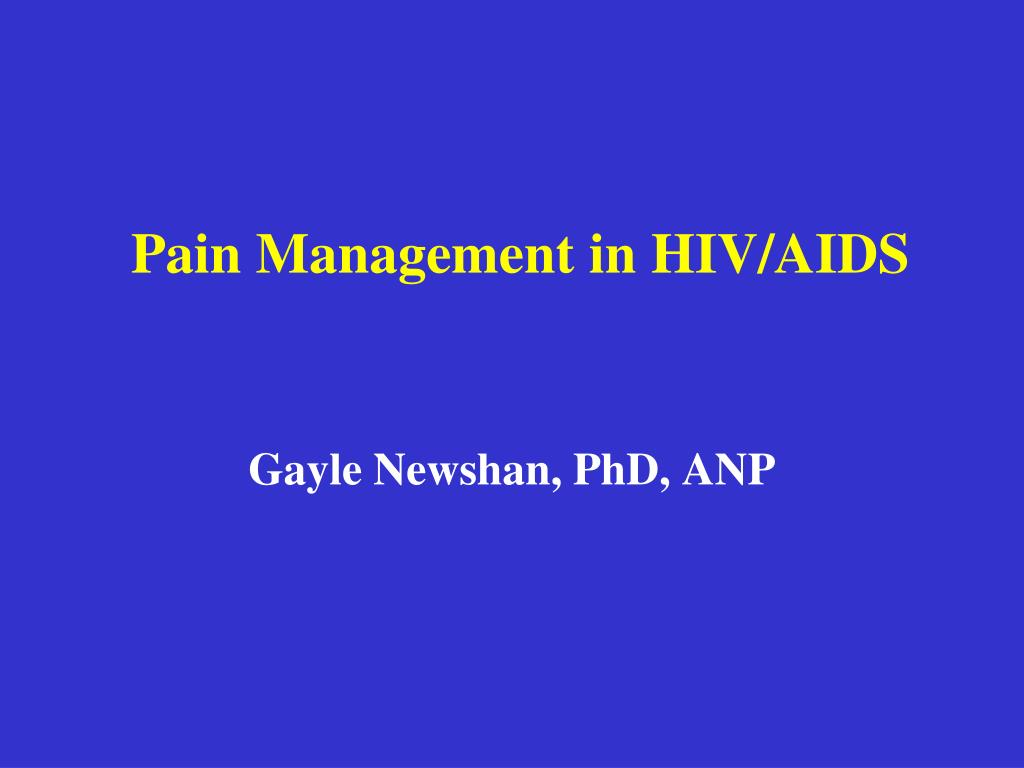 pain management in hiv aids l.