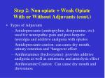 step 2 non opiate weak opiate with or without adjuvants cont21