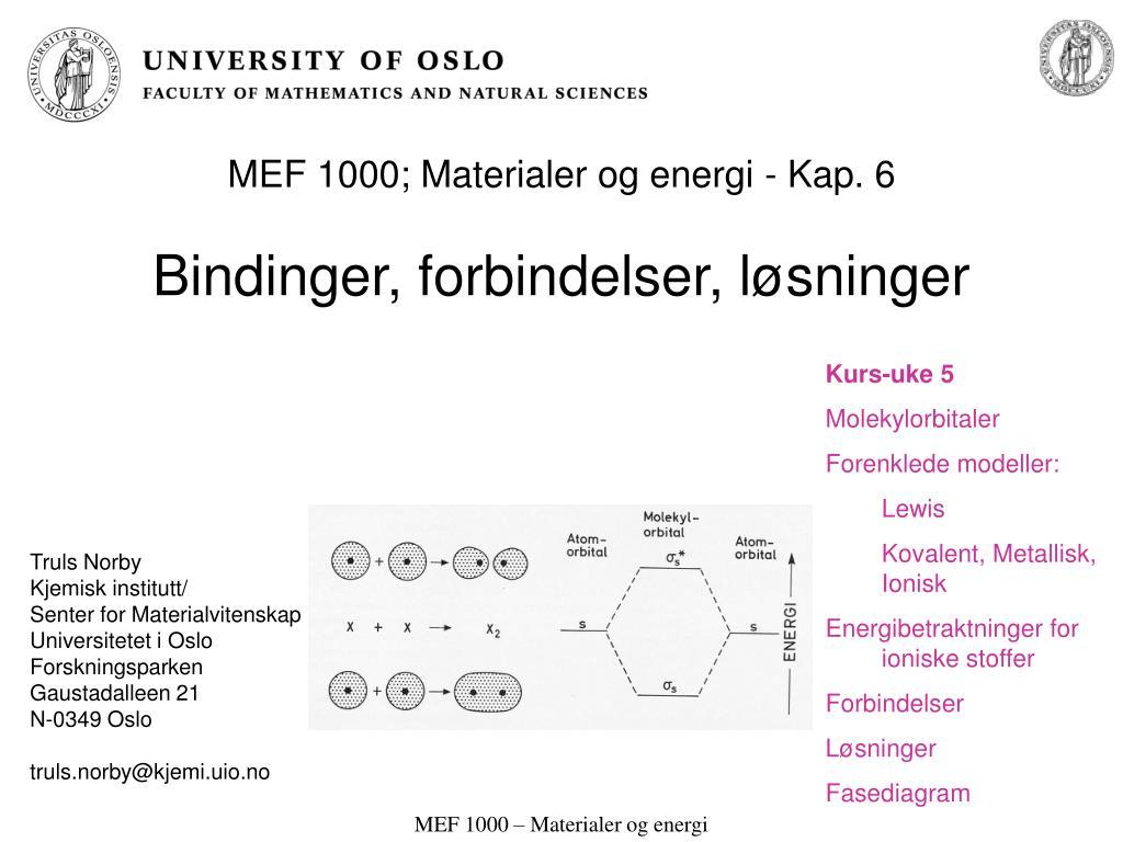 mef 1000 materialer og energi kap 6 bindinger forbindelser l sninger l.