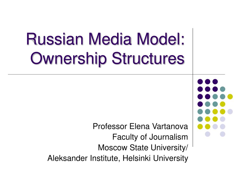 russian media model ownership structures l.
