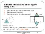 find the surface area of the figure using a net