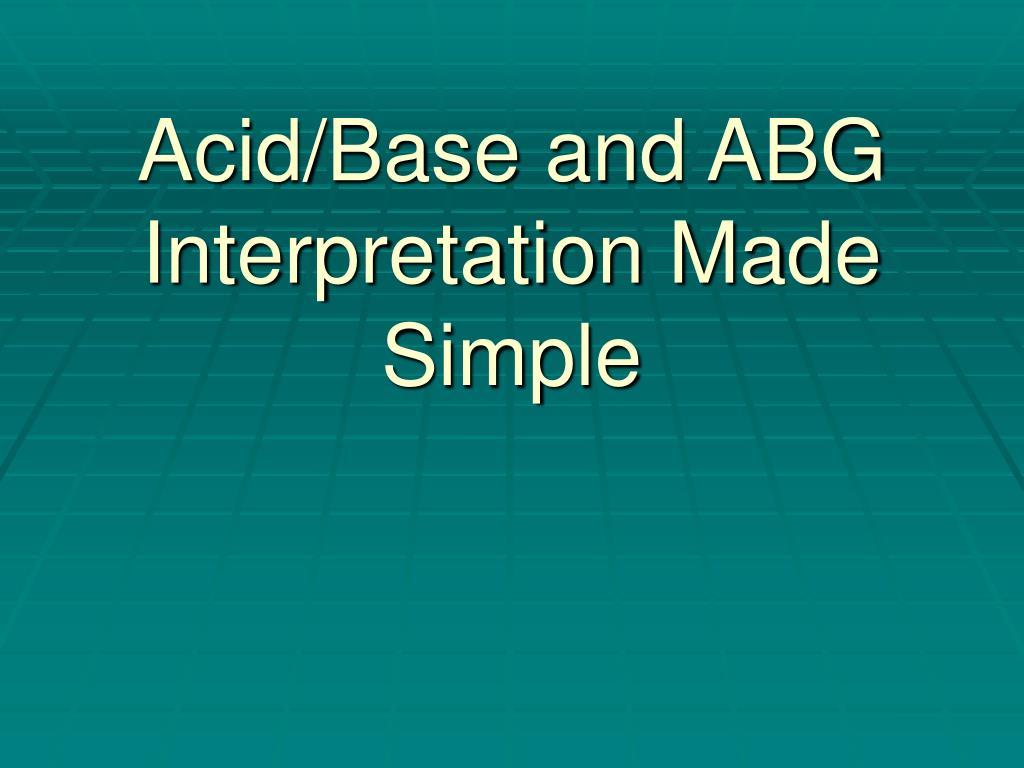 acid base and abg interpretation made simple l.