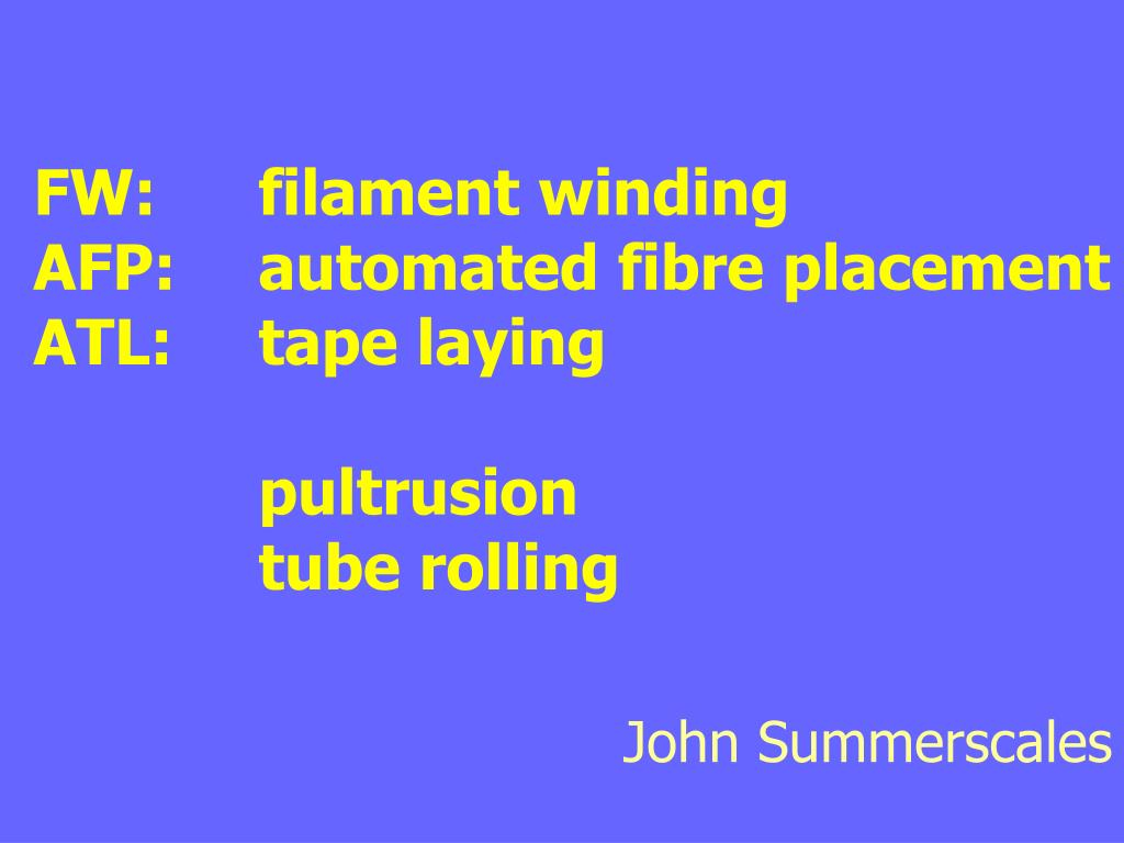 fw filament winding afp automated fibre placement atl tape laying pultrusion tube rolling l.