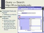 query search http fff cs berkeley edu13