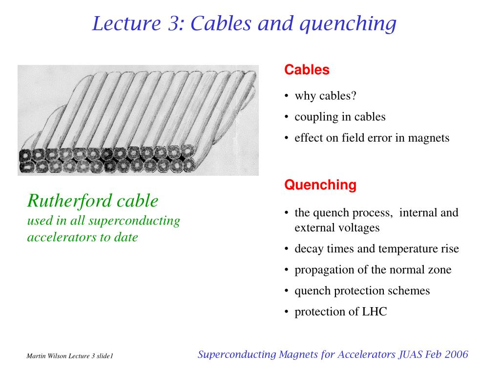 lecture 3 cables and quenching l.