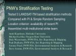 pnw s stratification testing
