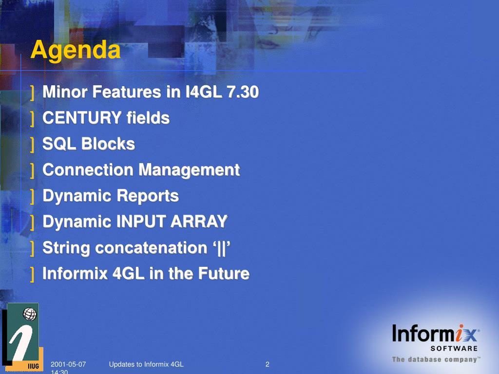 PPT - Updates on Informix 4GL PowerPoint Presentation - ID