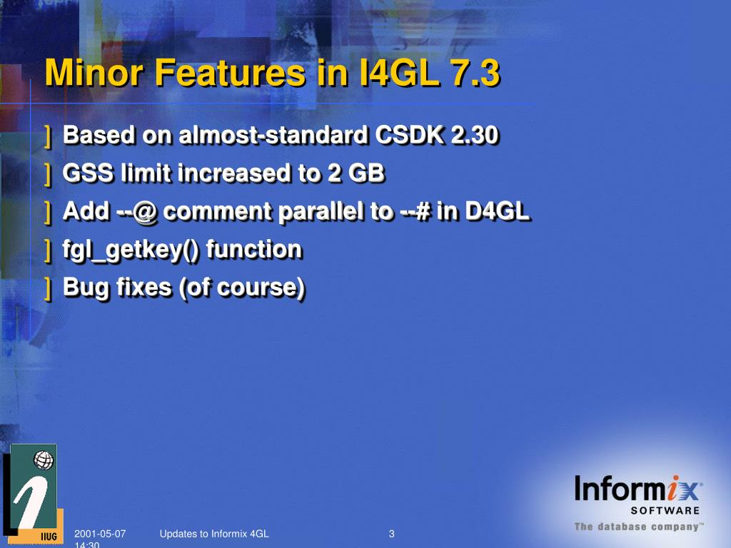 PPT - Updates on Informix 4GL PowerPoint Presentation - ID:331271