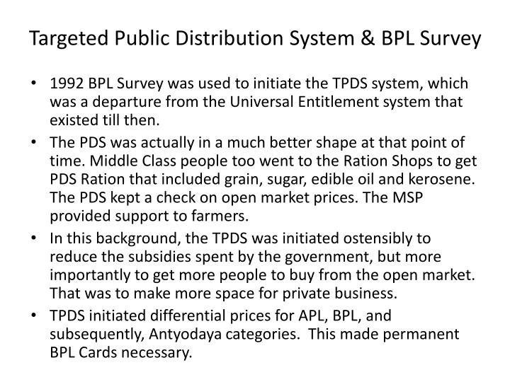 Targeted public distribution system bpl survey