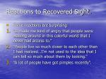 reactions to recovered sight