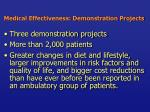 medical effectiveness demonstration projects