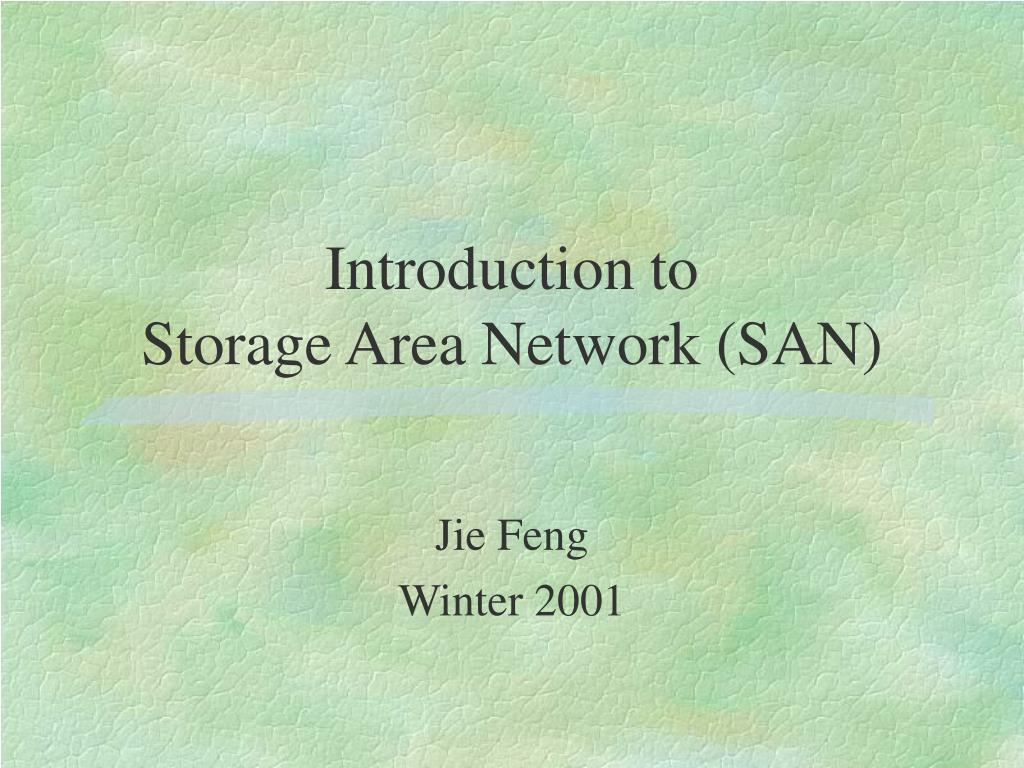 introduction to storage area network san l.