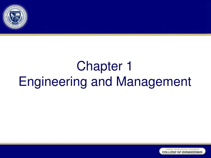 chapter 1 engineering and management n.