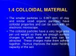 1 4 colloidal material
