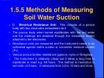 1 5 5 methods of measuring soil water suction