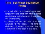 1 5 6 soil water equilibrium points