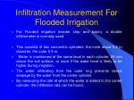 infiltration measurement for flooded irrigation