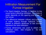 infiltration measurement for furrow irrigation