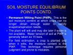 soil moisture equilibrium points contd