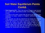 soil water equilibrium points contd