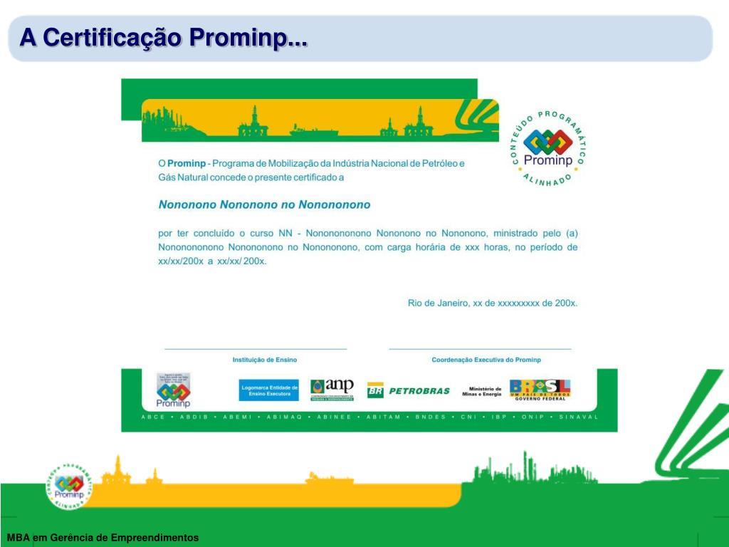 A Certificação Prominp...