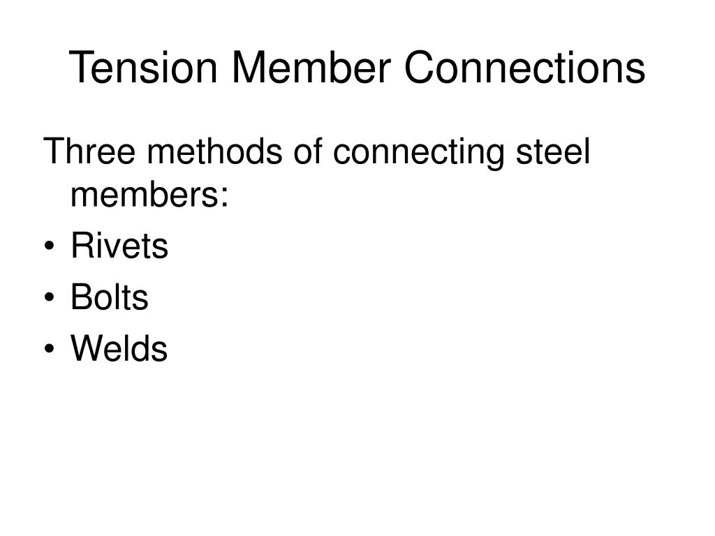 tension member connections l.