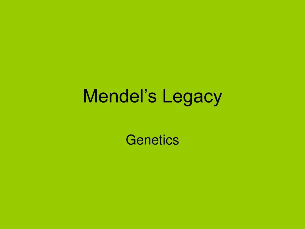 mendel s legacy l.