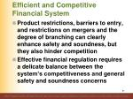 efficient and competitive financial system
