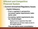 efficient and competitive financial system90