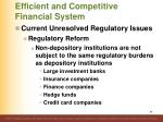 efficient and competitive financial system92