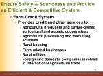 ensure safety soundness and provide an efficient competitive system61