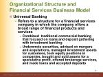 organizational structure and financial services business model37