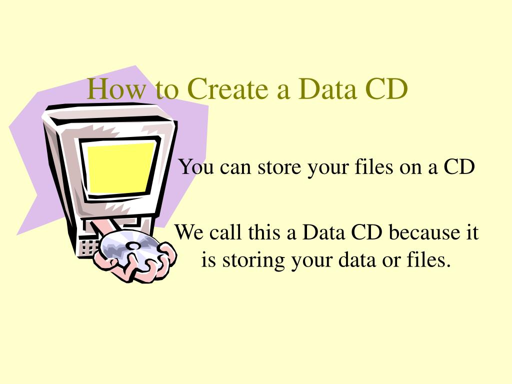 how to create a data cd l.