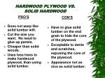 hardwood plywood vs solid hardwood