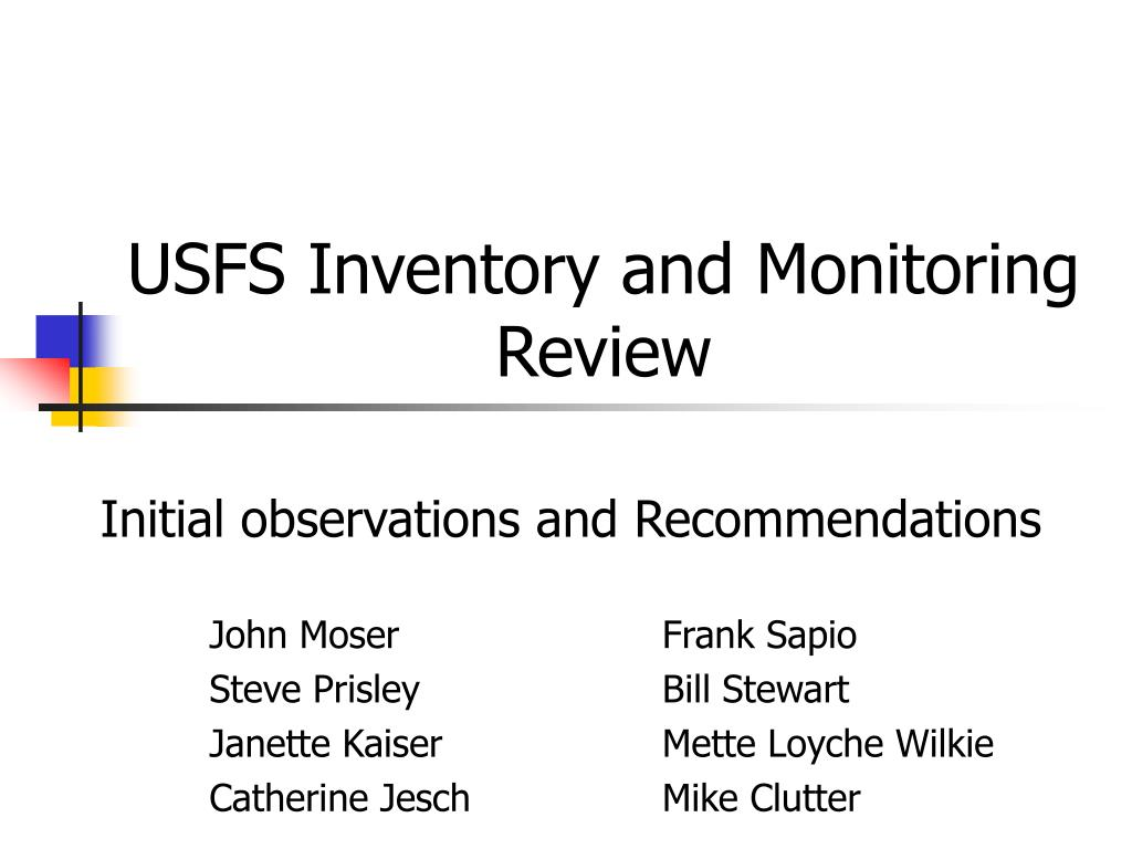 usfs inventory and monitoring review l.
