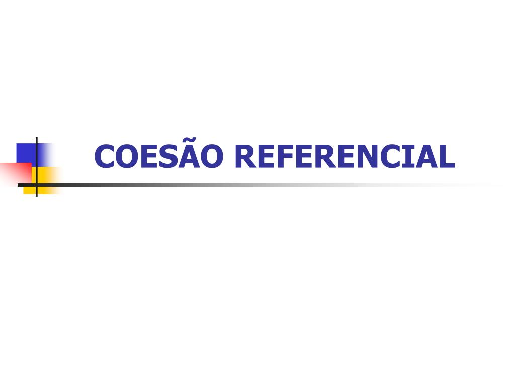 coes o referencial l.