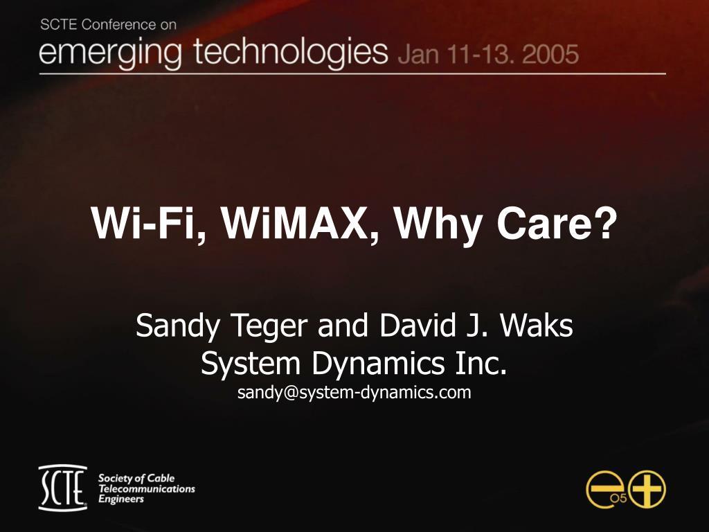 wi fi wimax why care l.