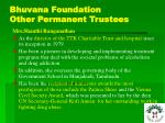 bhuvana foundation other permanent trustees16