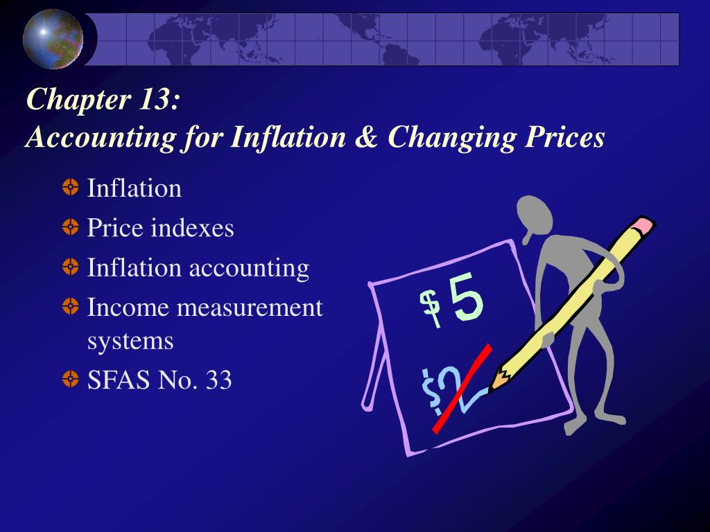 chapter 13 accounting for inflation changing prices l.