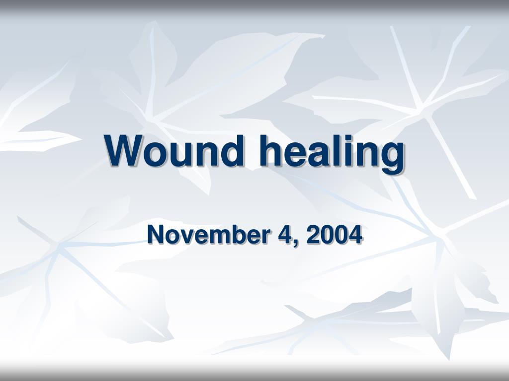 wound healing l.