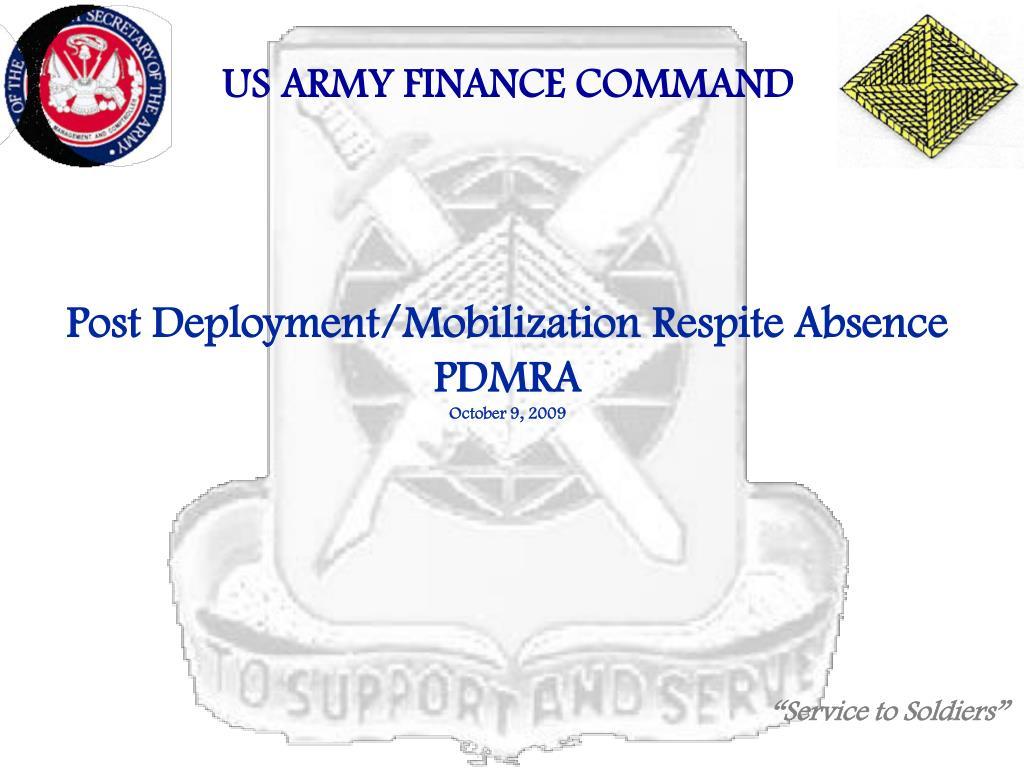 post deployment mobilization respite absence pdmra october 9 2009 l.