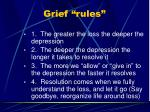 grief rules