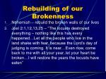 rebuilding of our brokenness
