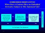 embedded derivatives when does a contract have an embedded derivative subject to this statement 12