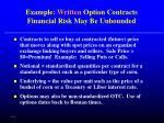 example written option contracts financial risk may be unbounded