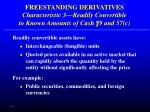freestanding derivatives characteristic 3 readily convertible to known amounts of cash 9 and 57 c