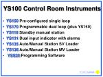 ys100 control room instruments