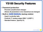 ys100 security features