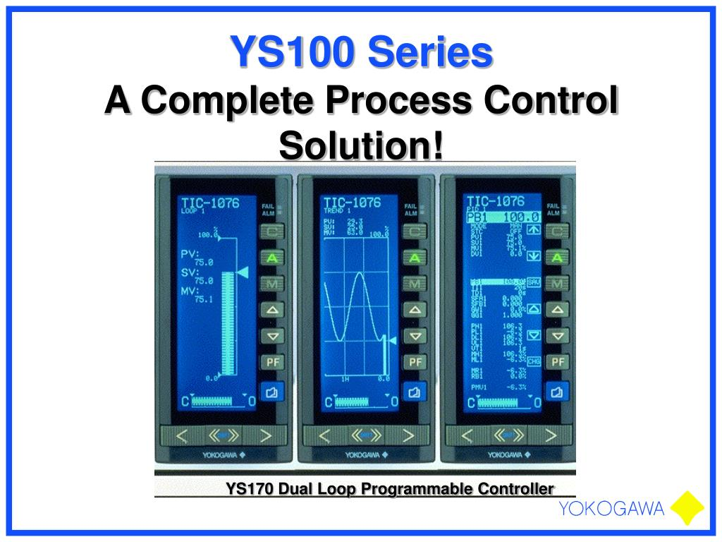 ys100 series a complete process control solution l.